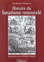 Histoire Du Fanatisme Renouvele - Intérieur - Format classique