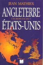 Angleterre-etats-unis l'europe en jeu ? - Intérieur - Format classique