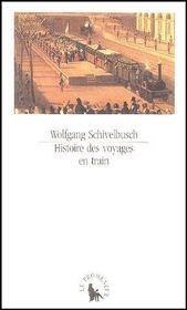 Histoire des voyages en train - Couverture - Format classique