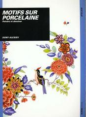 Motifs sur porcelaine - Intérieur - Format classique