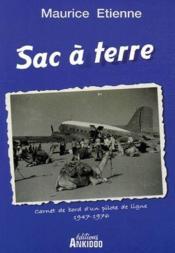 Sac à terre, carnet de bord d'un pilote de ligne, 1947-1976 - Couverture - Format classique