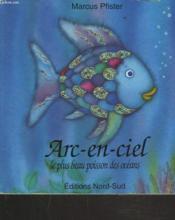 Arc-en-ciel, le plus beau poisson des oceans (cartonne) - Couverture - Format classique