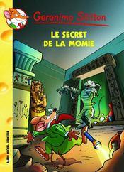 Géronimo Stilton T.44 ; le secret de la momie - Couverture - Format classique