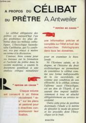 A Propos Du Celibat Du Pretre, Dialogue Avec Une Encyclique - Couverture - Format classique