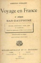 Voyage en france. 9ème série: bas-dauphiné, viennois, graisivaudan, oisans, diois et velentinois. - Couverture - Format classique