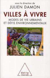 Villes à vivre ; modes de vie urbains et défis environnementaux - Couverture - Format classique