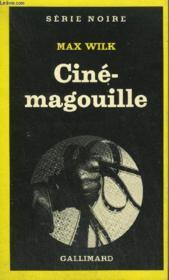 Collection : Serie Noire N° 1727 Cine-Magouille - Couverture - Format classique