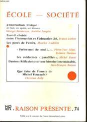 RAISON PRESENTE n°74 : Ecole - Société - Couverture - Format classique