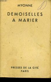 Demoiselles A Marier - Couverture - Format classique