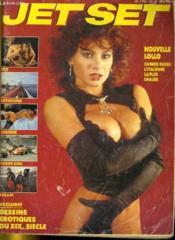 Jet Set Nr 11/84 - Nouvelle Lollo Carmen Russo L'Italienne La Plus Chaude - Exclusiv: Dessins Erotiques Du Xix. Siecle - Couverture - Format classique