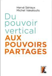 Du pouvoir vertical aux pouvoirs partagés - Couverture - Format classique