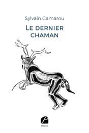 Le dernier chaman - Couverture - Format classique