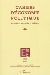 Cahiers d'économie politique N.46 ; histoire de la pensée et théories - Couverture - Format classique