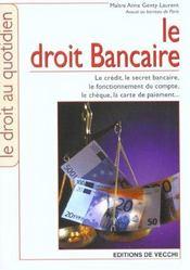 Droit Bancaire (Le) - Intérieur - Format classique