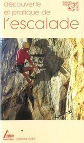 Decouverte et pratique de l'escalade - Intérieur - Format classique