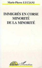 Immigres En Corse, Minorite De La Minorite - Intérieur - Format classique