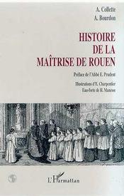 Histoire De La Maitrise De Rouen - Intérieur - Format classique