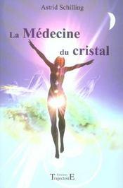 La médecine du cristal - Intérieur - Format classique