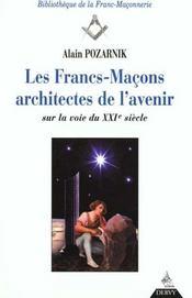 Les Francs-Macons Architectes De L'Avenir - Intérieur - Format classique