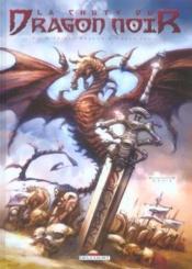 La Chute Du Dragon Noir T.1 ; Nadir - Couverture - Format classique