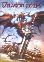 La Chute Du Dragon Noir T.1 ; Nadir - Intérieur - Format classique