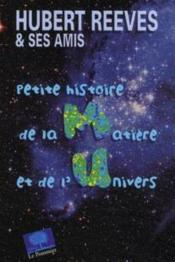 Petite histoires de la matière et de l'univers - Couverture - Format classique