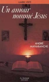 Un amour nomme jesus - Couverture - Format classique