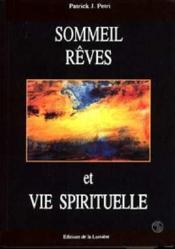 Sommeil, Reves Et Vie Spirituelle - Couverture - Format classique