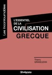 L'essentiel de la civilisation grecque - Couverture - Format classique