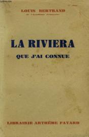 La Riviera Que J'Ai Connue. - Couverture - Format classique
