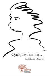 Quelques femmes... - Couverture - Format classique