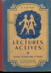 Lectures Actives. Cours Elementaire Premiere Annee - Couverture - Format classique