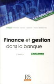 Finance et gestion dans la banque (2e édition) - Couverture - Format classique