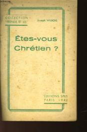 Etes-Vous Chretien? - Couverture - Format classique
