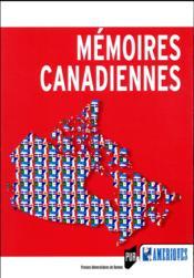 Mémoires canadiennes - Couverture - Format classique