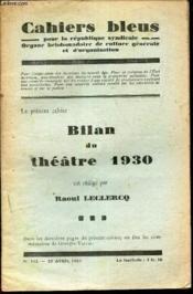 Bilan Du Theatre 1930. / N°103 - 23 Avril 1931 Des Cahiers Bleus. - Couverture - Format classique