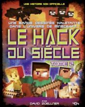 Minecraft - le hack du siècle T.2 - Couverture - Format classique