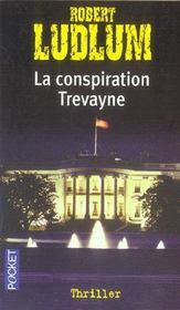 La conspiration Trevayne - Intérieur - Format classique