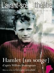 Revue L'Avant-Scene Theatre N.1202 ; Hamlet ; Un Songe - Couverture - Format classique