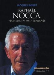 Raphael nocca pecheur en mediterranee - Couverture - Format classique
