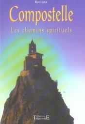 Compostelle, les chemins spirituels - Intérieur - Format classique