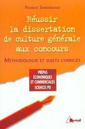 Reussir sa dissertation de culture generale - Intérieur - Format classique