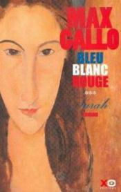 Bleu Blanc Rouge Tome 3 Sarah - Couverture - Format classique