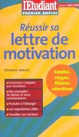 Réussir sa lettre de motivation (édition 2003/2004) - Intérieur - Format classique