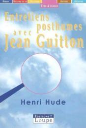 Entretiens posthumes avec Jean Guitton - Couverture - Format classique