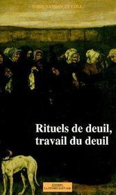 Nouvelle revue d'ethnopsychiatrie t.10 ; rituels de deuil ; travail du deuil - Couverture - Format classique