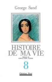 Histoire de ma vie t. 8 - Couverture - Format classique