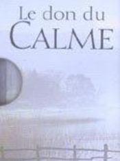 Le don du calme - Intérieur - Format classique