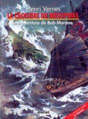 Bob Morane ; le kraken t.2 ; la croisière du mégophias - Couverture - Format classique