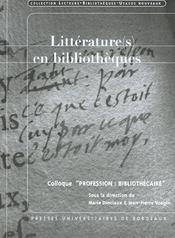 Litterature(S) En Bibliotheques. 6 - Intérieur - Format classique